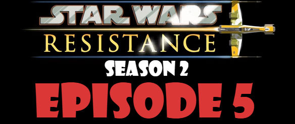 Star Wars Resistance Season 2 Episode 5 TV Series